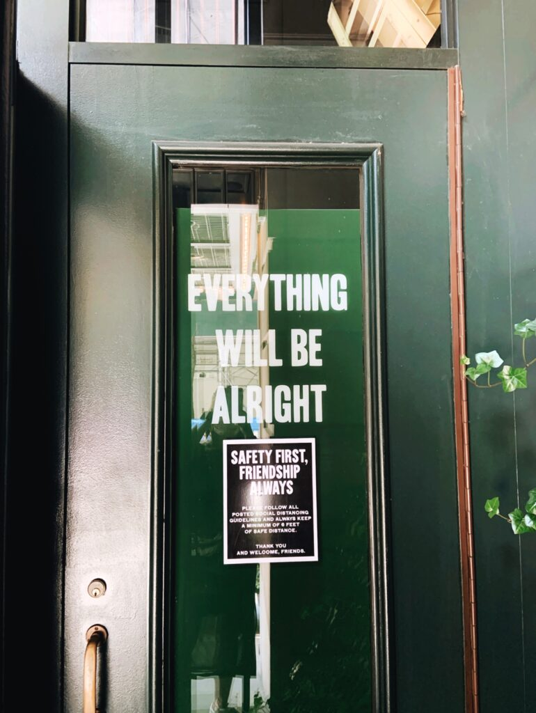 Ace Hotel New York City door, everything will be alright